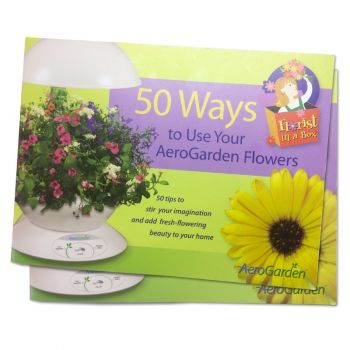50 Ways to Use Your AeroGarden Flowers